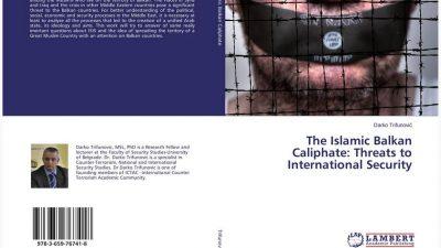 D.Trifunović – The Islamic Balkan Caliphate: Threats to International Security